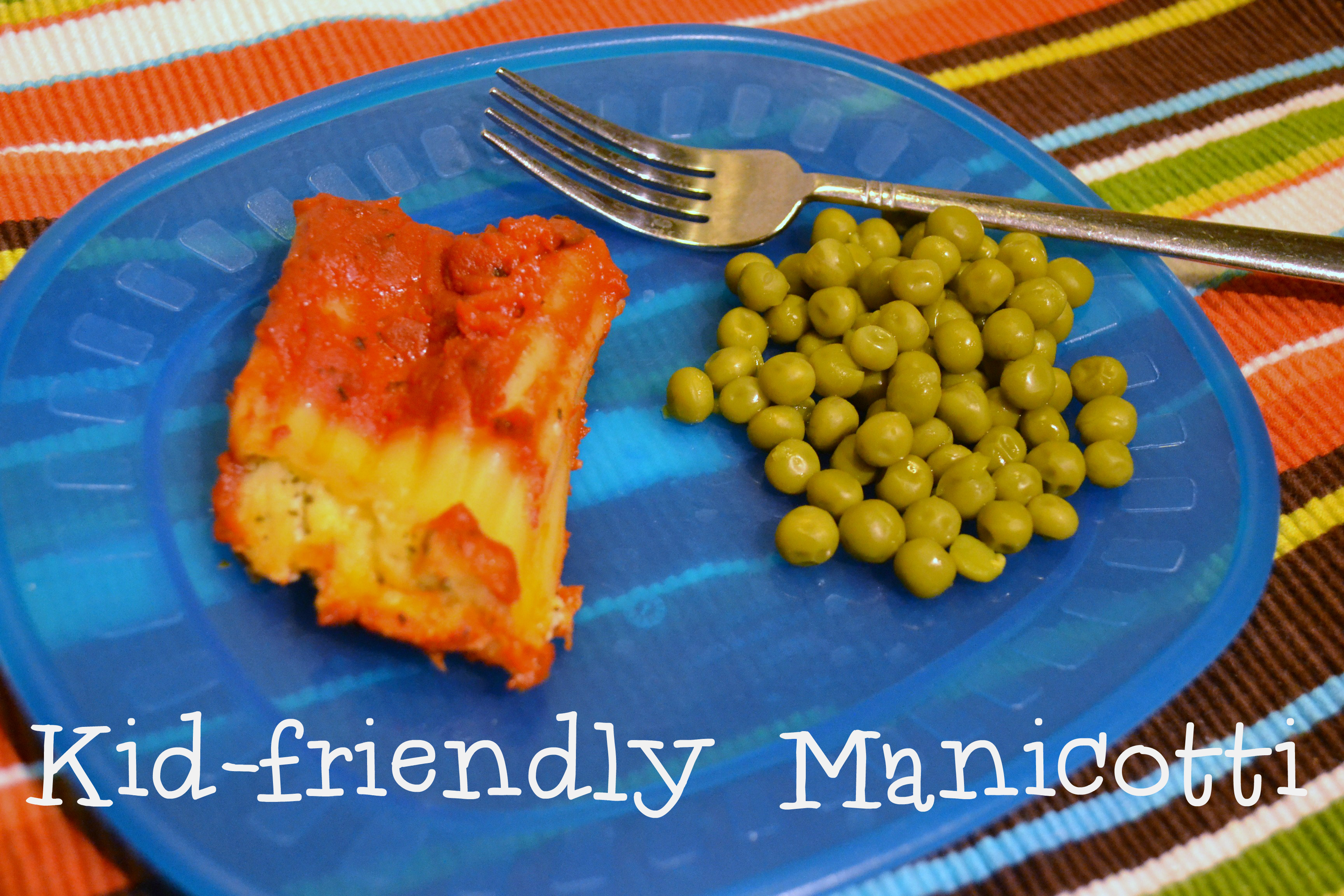 Kid-friendly Manicotti